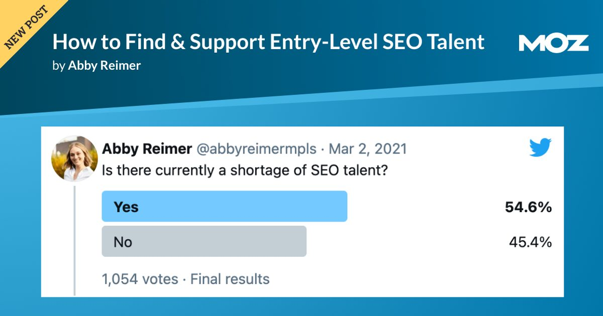How to Find & Support Entry-Level SEO Talent